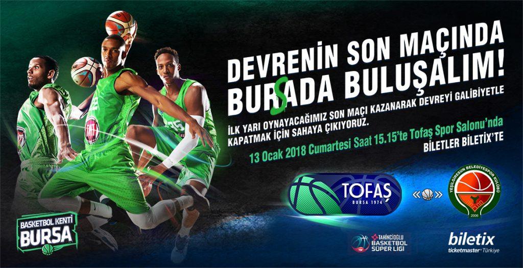 Tofaş - Yeşilgiresun Belediye Spor basketbol karşılaşması