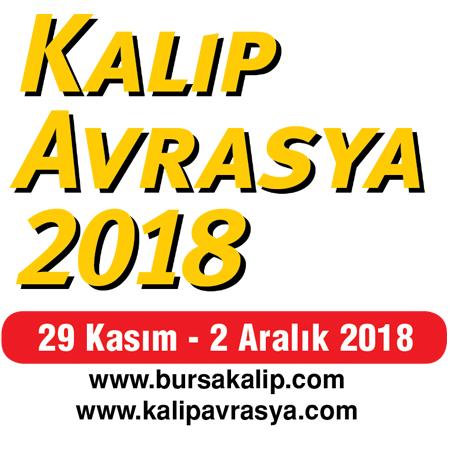 Kalıp Avrasya 2018 Bursa 11. Kalıp Teknolojileri ve Yan Sanayiler Fuarı 2018
